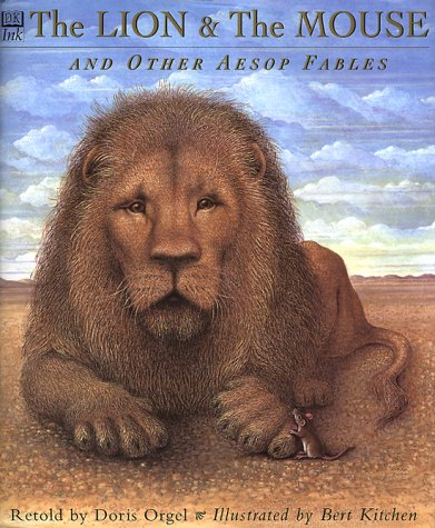 The Lion and the Mouse: And Other Aesop's Fables: Orgel, Doris