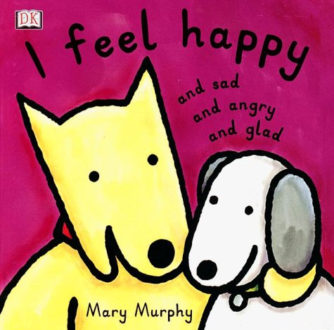 9780789426802: I Feel Happy & Sad & Angry & Glad