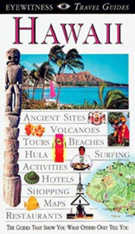 Eyewitness Travel Guide to Hawaii (Eyewitness Travel Guides): Friedman, Bonnie; Wood, Paul