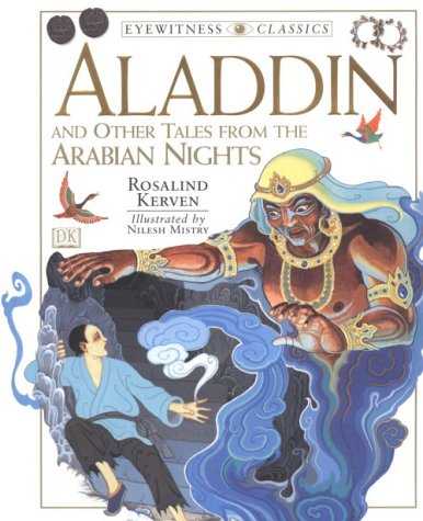 9780789427892: Aladdin: And Other Tales from the Arabian Nights (Eyewitness Classics)