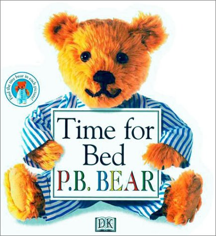 9780789428585: P.B. Bear Shaped Board Book: Time For Bed