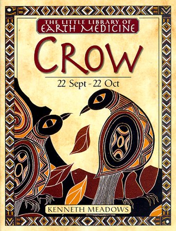 9780789428783: Little Earth Medicine Library: Crow