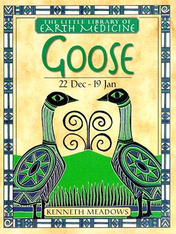 Goose: Kenneth Meadows