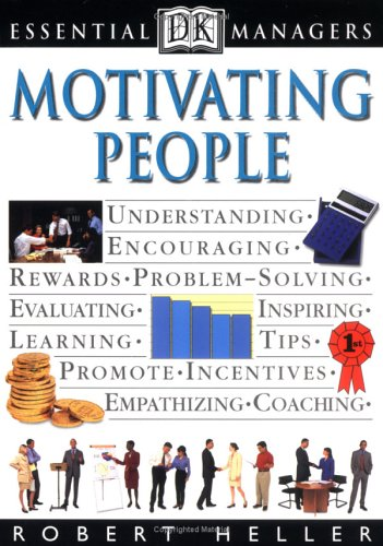 Essential Managers: Motivating People (9780789428967) by Robert Heller