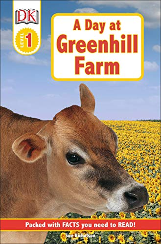 9780789429575: DK Readers: Day at Greenhill Farm (Level 1: Beginning to Read)