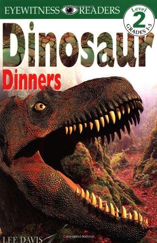 Dinosaur Dinners (Eyewitness Readers, Level 2): Davis, Lee