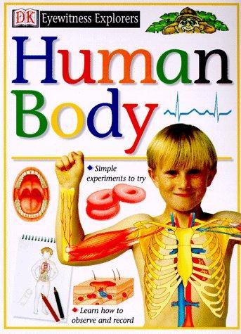 9780789429827: Eyewitness Explorers: Human Body (Eyewitness Explorers)
