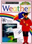 9780789429858: Eyewitness Explorers: Weather