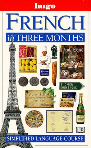 9780789432254: French in Three Months (Hugo)