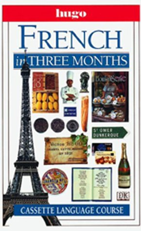9780789432261: Hugo Language Course: French In Three Months (with Cassette)