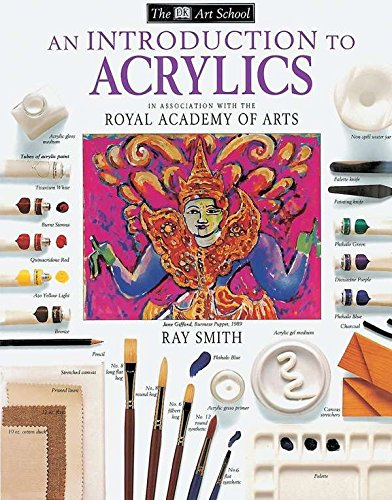 9780789432872: DK Art School: An Introduction to Acrylics