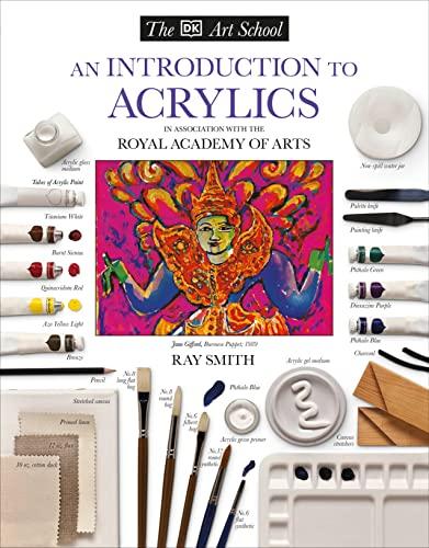 9780789432872: DK Art School: An Introduction to Acrylics