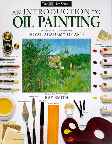 9780789432896: An Introduction to Oil Painting (DK Art School)