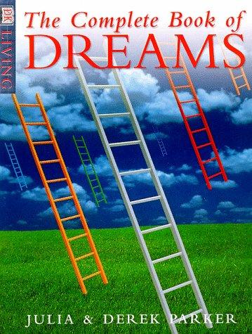 Complete Book Of Dreams: Derek Parker