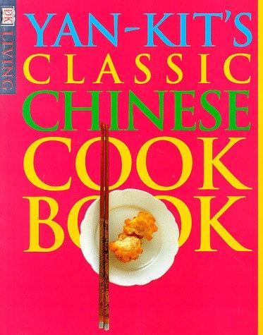 9780789433008: Yan-Kit's Classic Chinese Cookbook