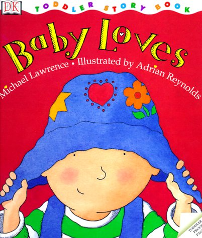 9780789434104: Toddler Story Book: Baby Loves