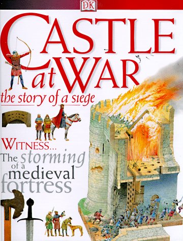 9780789434180: Castle at War: The Story of a Seige