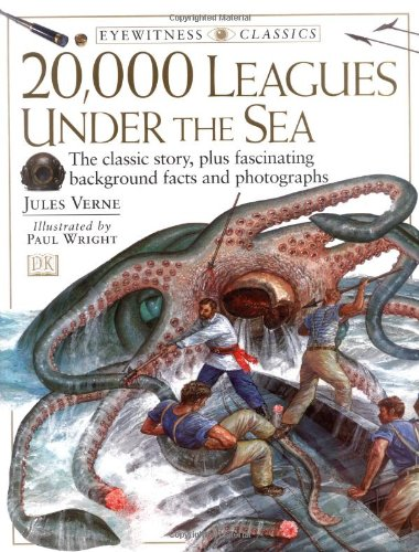 9780789434289: 20,000 Leagues Under the Sea: Jules Verne's Classic Tale (DK Eyewitness Classics)