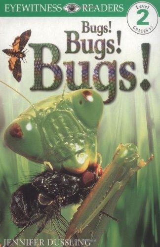 9780789434388: Bugs! Bugs! Bugs! (Eyewitness Readers, Level 2)