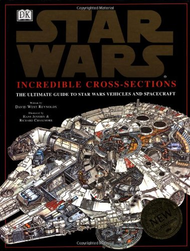 9780789434807: Incredible Cross-Sections of Star Wars: The Ultimate Guide to Star Wars Vehicles and Spacecraft