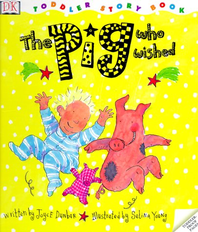 9780789434876: Toddler Story Book: Pig Who Wished