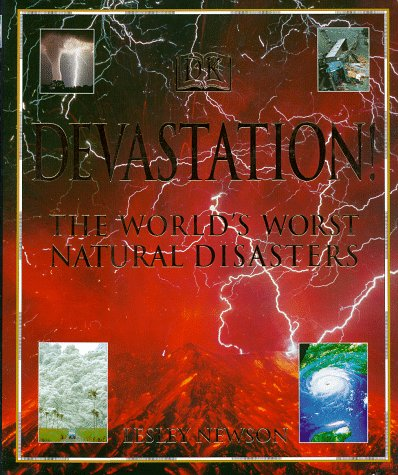 9780789435187: Devastation! The World's Worst Natural Disasters