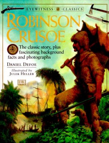 DK Classics: Robinson Crusoe: Defoe, Daniel