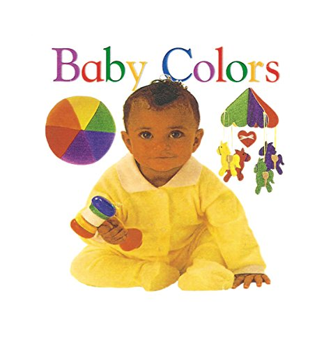 9780789436511: Baby Colors (Soft-to-Touch Books)