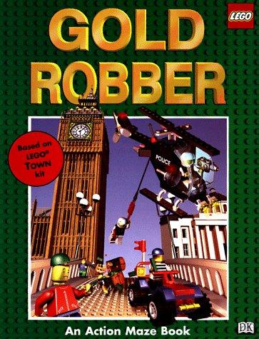 Gold Robber (Lego Books): DK Publishing