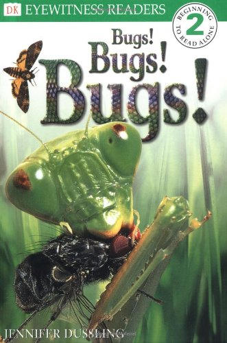 9780789437624: DK Readers: Bugs! Bugs! Bugs! (Level 2: Beginning to Read Alone)