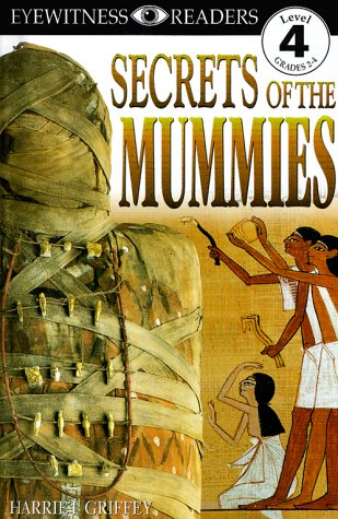 9780789437648: DK Readers: Secrets of the Mummies (Level 4: Proficient Readers)