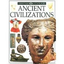 9780789437891: Title: Eyewitness Anthologies Ancient Civilizations EYEWI