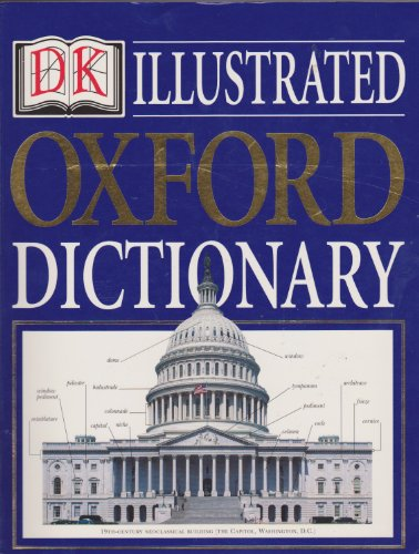 9780789438881: Dk Illustrated Oxford Dictionary Edition: First