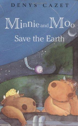 9780789439291: Minnie and Moo Save the Earth