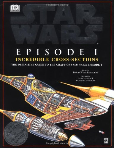 9780789439628: Incredible Cross-sections of Star Wars, Episode I - The Phantom Menace: The Definitive Guide to the Craft