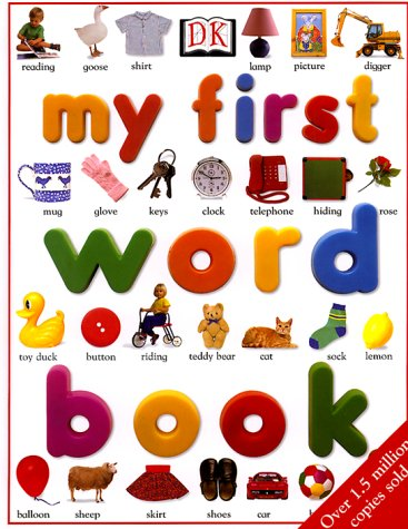 9780789439772: My First Word Book (Revised Edition)