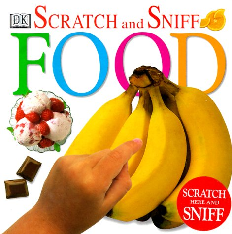 9780789439888: Scratch and Sniff: Food