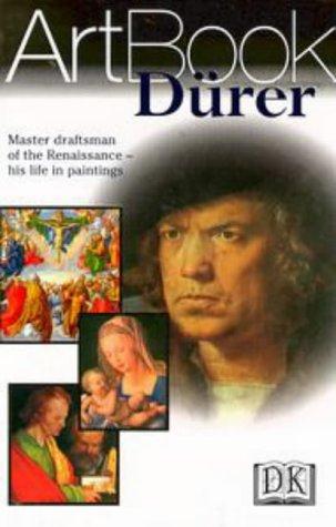 Durer : Master Draftsman of the Renaissance-His: Albrecht Durer; Dorling