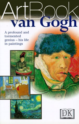 9780789441430: Van Gogh: A Profound and Tormented Genius--His Life in Paintings