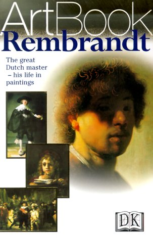 9780789441461: Rembrandt: The Great Dutch Master--His Life in Paintings