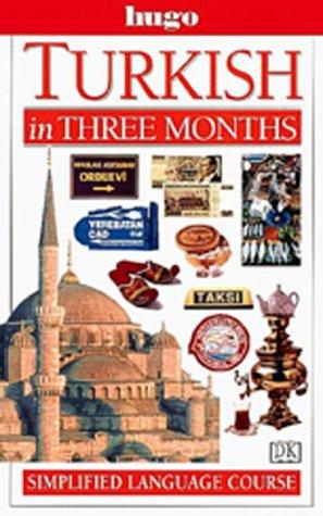 9780789442185: Turkish in Three Months (Hugo)