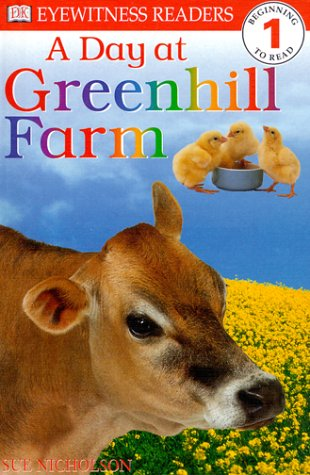 9780789442512: DK Readers: Day at Greenhill Farm (Level 1: Beginning to Read)