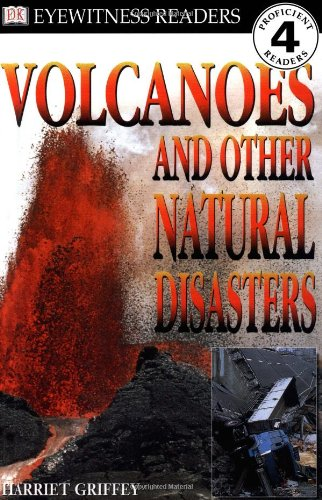 9780789442574: Volcanoes and Other Natural Disasters (DK READERS LEVEL 4)