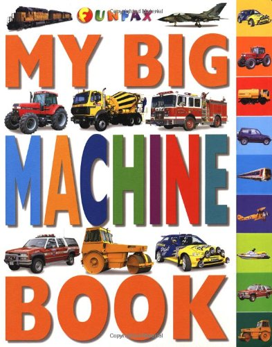 9780789443267: My Big Machine Book