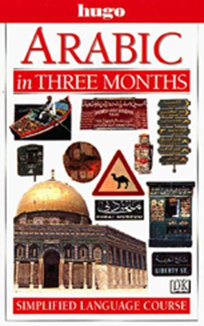 9780789443984: Hugo Language Course: Arabic In Three Months