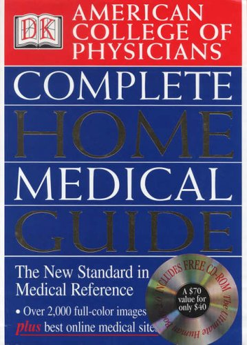 American College of Physicians Complete Home Medical: DK Publishing