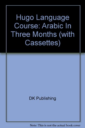 9780789444325: Hugo Language Course: Arabic In Three Months (with Cassettes)