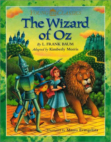 The Wizard of Oz (Young Classics): L. Frank Baum,