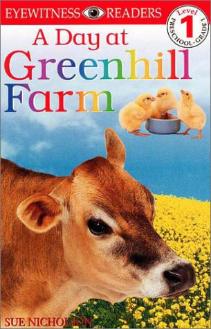9780789444585: DK Big Readers: A Day at Greenhill Farm (Level 1: Beginning to Read)