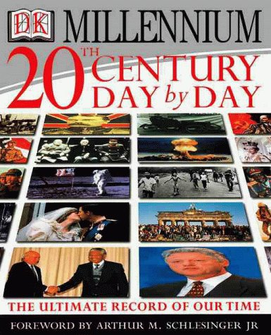 20th Century Day By Day: The Ultimate: Clifton Daniel